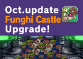 "[NEO Mushroom Garden] Theme ""Funghi Castle"" has new upgrades! Ver.2.21.0 Update! イメージ"