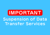 [IMPORTANT] Suspension of Data Transfer Services イメージ