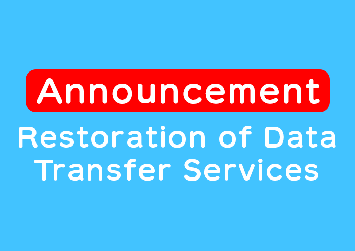 [Announcement] Restoration of Data Transfer Services image